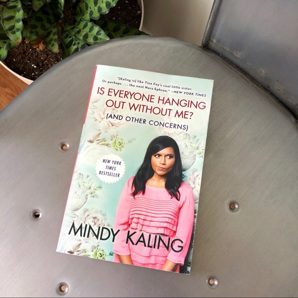 Three Rivers Press Accents Mindy Kaling Is Everyone Hanging Out Without Me Poshmark